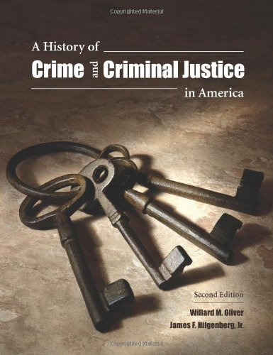 History of Crime and Criminal Justice in America  2nd 2010 edition cover