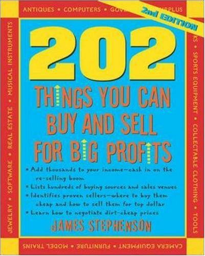 202 Things You Can Buy and Sell for Big Profits  2nd 2008 edition cover
