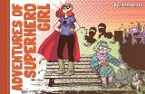 Adventures of Superhero Girl   2013 9781616550844 Front Cover