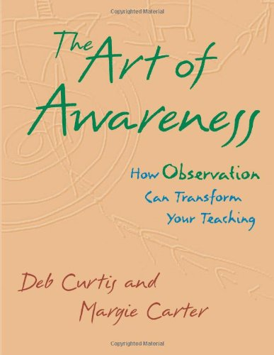 Art of Awareness How Observation Can Transform Your Teaching  2000 edition cover