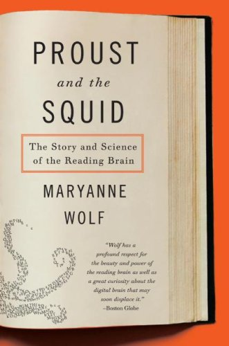 Proust and the Squid The Story and Science of the Reading Brain  2008 edition cover