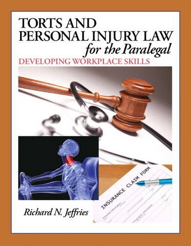 Torts and Personal Injury Law for the Paralegal Developing Workplace Skills  2014 edition cover