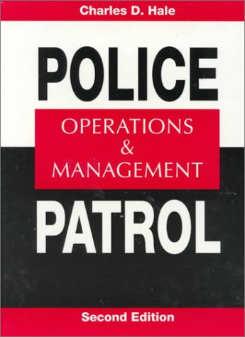 Police Patrol Operations and Management 2nd 1994 9780138144845 Front Cover