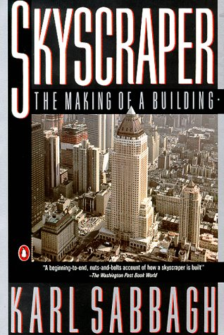 Skyscraper The Making of a Building  1991 9780140152845 Front Cover