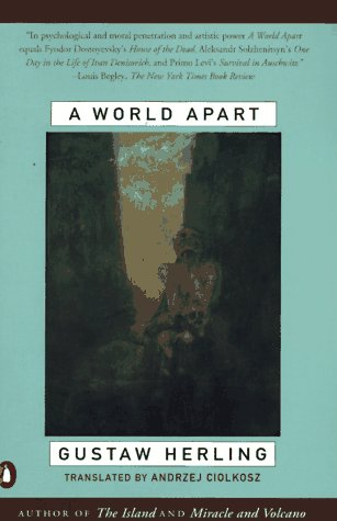 World Apart Imprisonment in a Soviet Labor Camp During World War II N/A edition cover