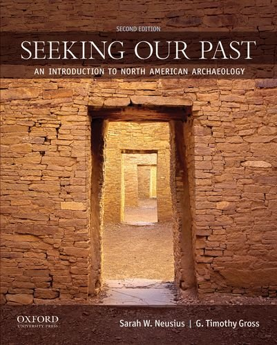 Seeking Our Past An Introduction to North American Archaeology 2nd edition cover
