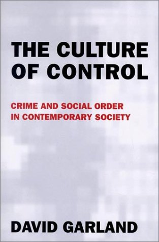 Culture of Control Crime and Social Order in Contemporary Society  2002 edition cover
