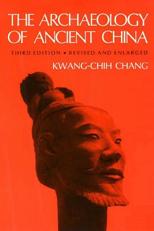 Archaeology of Ancient China  4th 1986 edition cover