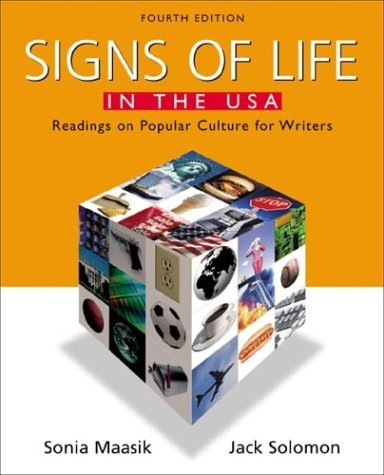 Signs of Life in the USA : Readings on Popular Culture for Writers 4th 2003 edition cover