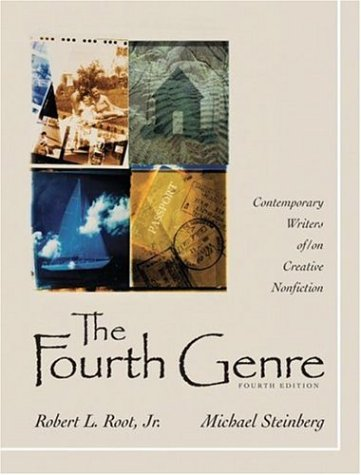 Fourth Genre Contemporary Writers of/on Creative Nonfiction 4th 2007 edition cover