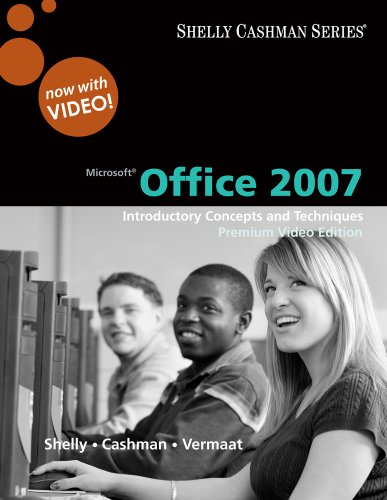 Microsoft Office 2007 Introductory Concepts and Techniques 2nd 2010 edition cover