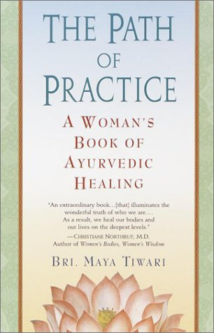 Path of Practice A Woman's Book of Ayurvedic Healing Reprint  edition cover