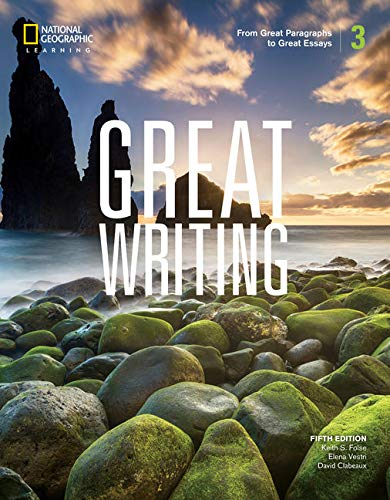 Great Writing 3: from Great Paragraphs to Great Essays  5th 2020 (Revised) 9780357020845 Front Cover