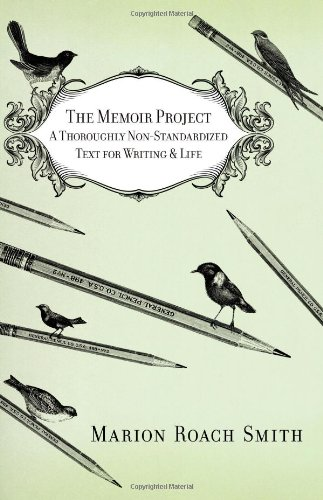 Memoir Project A Thoroughly Non-Standardized Text for Writing and Life N/A edition cover