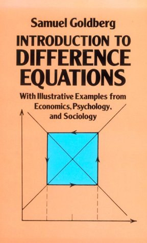 Introduction to Difference Equations With Illustrative Examples from Economics, Psychology and Sociology  1986 (Reprint) edition cover