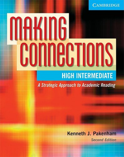 Making Connections An Strategic Approach to Academic Reading 2nd 2004 (Revised) edition cover