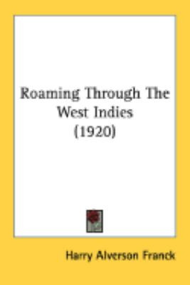 Roaming Through The West Indies:   2008 edition cover