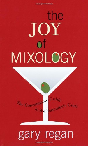 Joy of Mixology The Consummate Guide to the Bartender's Craft  2003 edition cover