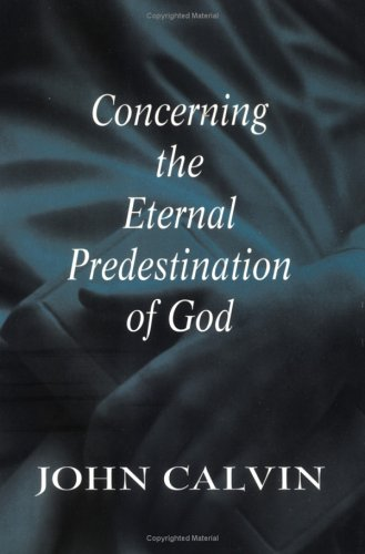 Concerning the Eternal Predestination of God  N/A edition cover