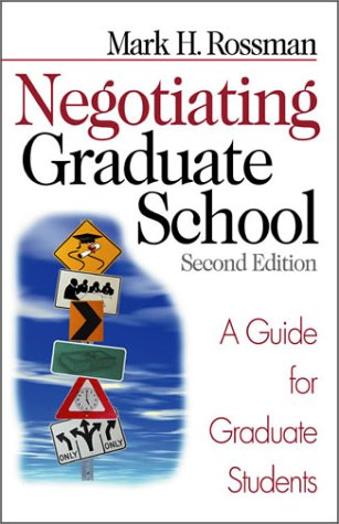 Negotiating Graduate School A Guide for Graduate Students 2nd 2002 (Revised) edition cover