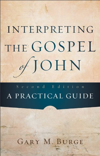 Interpreting the Gospel of John A Practical Guide 2nd edition cover