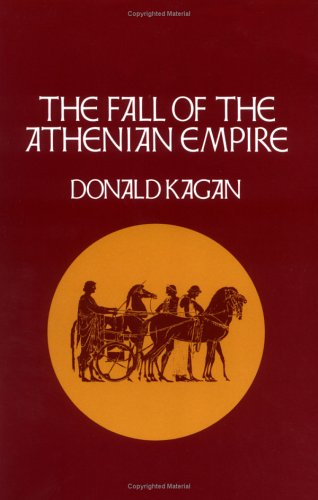 Fall of the Athenian Empire  N/A 9780801499845 Front Cover