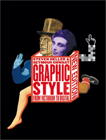 Graphic Style From Victorian to Digital  2000 (Revised) edition cover