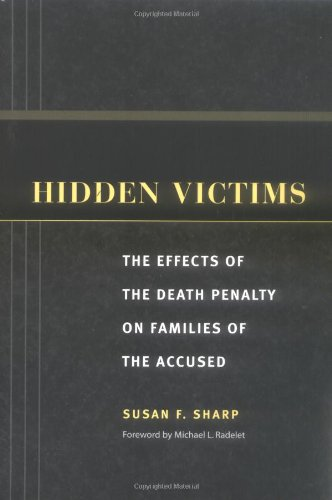 Hidden Victims The Effects of the Death Penalty on Families of the Accused  2005 edition cover