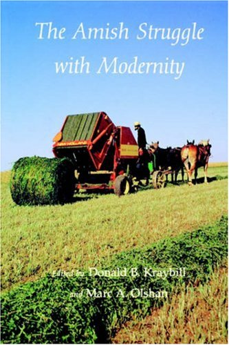 Amish Struggle with Modernity  N/A 9780874516845 Front Cover