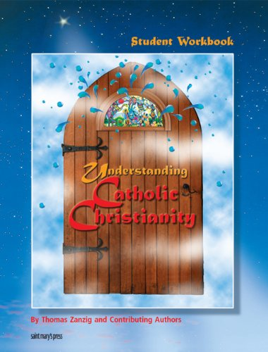 Understanding Catholic Christianity  Student Manual, Study Guide, etc. 9780884896845 Front Cover