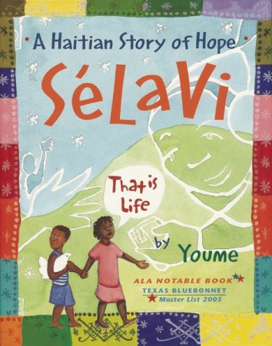 Selavi, That Is Life A Haitian Story of Hope  2003 edition cover