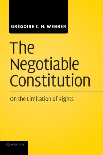 Negotiable Constitution On the Limitation of Rights  2012 edition cover