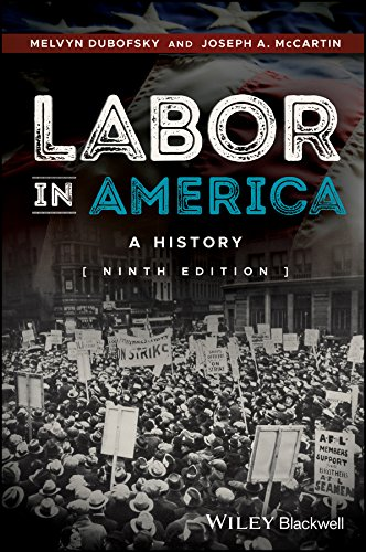 Labor in America: A History  2017 9781118976845 Front Cover