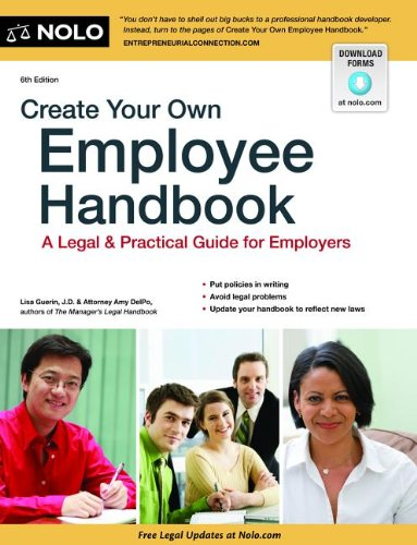 Create Your Own Employee Handbook A Legal and Practical Guide for Employers 6th edition cover