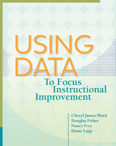 Using Data to Focus Instructional Improvement   2013 edition cover