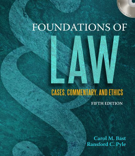 Foundations of Law Cases, Commentary, and Ethics 5th 2011 edition cover