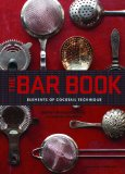 Bar Book Elements of Cocktail Technique  2014 edition cover