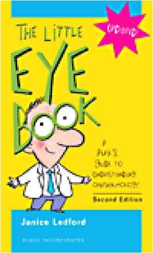 Little Eye Book A Pupil's Guide to Understanding Ophthalmology 2nd 2008 edition cover