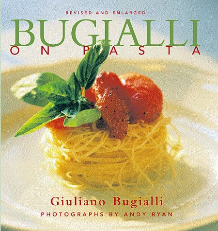 Bugialli on Pasta   2000 9781556709845 Front Cover