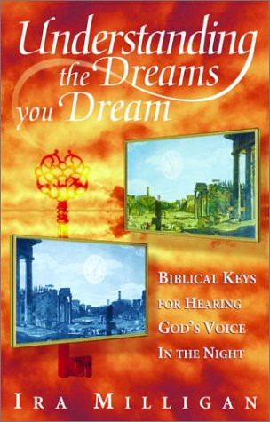 Understanding the Dreams You Dream Revised 9781560432845 Front Cover
