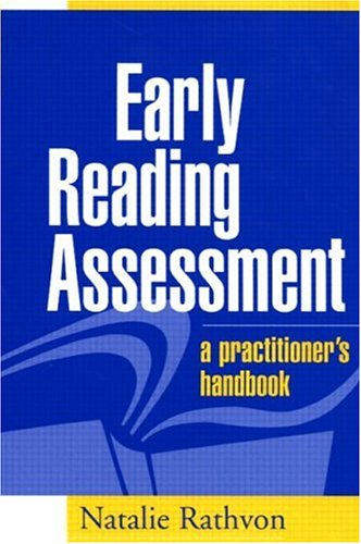 Early Reading Assessment A Practitioner's Handbook  2004 edition cover