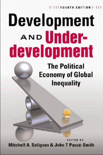 Development and Underdevelopment The Political Economy of Global Inequality, 4th Edition 4th 2008 edition cover