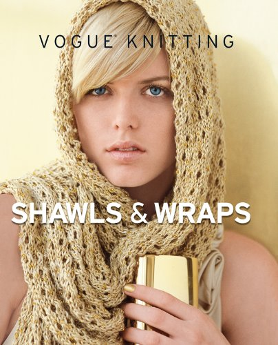 Vogue� Knitting Shawls and Wraps   2009 9781933027845 Front Cover