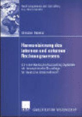 Harmonisierung des Internen und Externen Rechnungswesens Eine Empirische Untersuchung  2003 9783824477845 Front Cover
