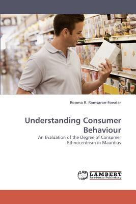 Understanding Consumer Behaviour N/A 9783838337845 Front Cover