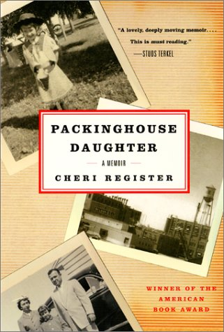 Packinghouse Daughter A Memoir  2001 9780060936846 Front Cover