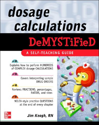 Dosage Calculations   2009 edition cover