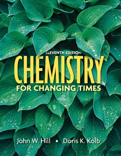 Chemistry for Changing Times  11th 2007 (Revised) edition cover