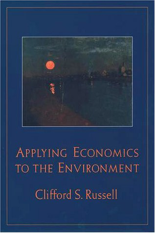 Applying Economics to the Environment   2001 9780195126846 Front Cover