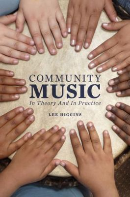 Community Music In Theory and in Practice  2012 edition cover
